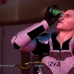 Seems Shepard has a drinking problem, he keeps missing his mouth