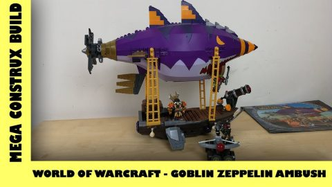 Mega Bloks: World of Warcraft - Goblin Zeppelin Ambush | Mega Bloks Build | Adults Like Toys Too