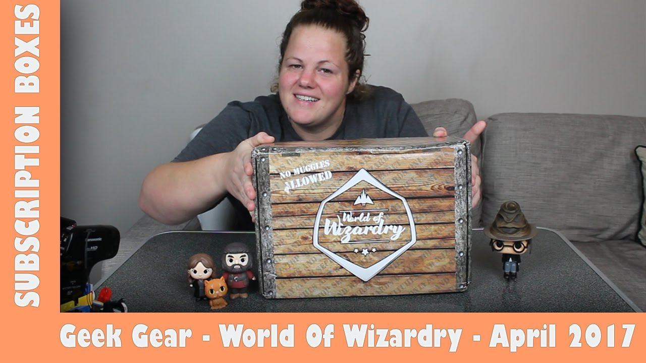 Geek Gear World Of Wizardry Apr 2017 Subscription Box | Vlog