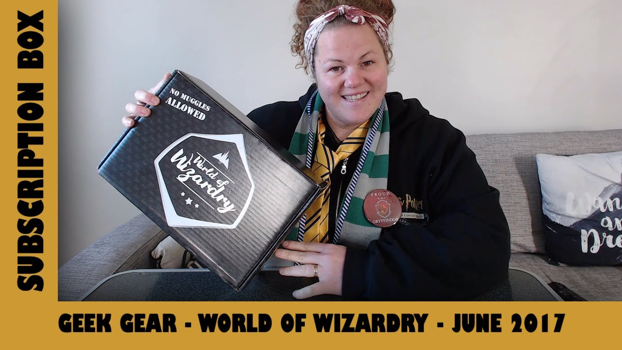 Geek Gear World Of Wizardry June 2017 Subscription Box Opening ✨ | Adults Like Toys Too