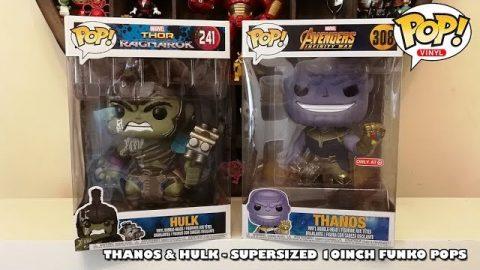 Thanos & Hulk Supersized 10Inch Funko Pops Unboxing