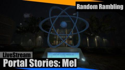 Playing Portal Stories: Mel (Portal 2 Mod)